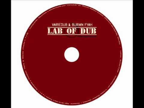 Variedub Ft Burian Fyah - (1) Im a Rebel - LAB OF DUB
