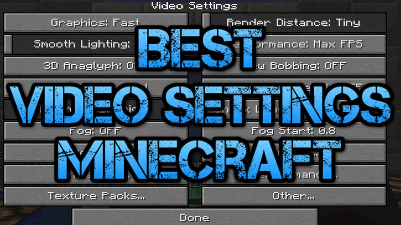 Best Video Settings For Minecraft To Get The Best FPS YouTube