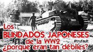 Los BLINDADOS JAPONESES de la WW2!  By TRUFAULT