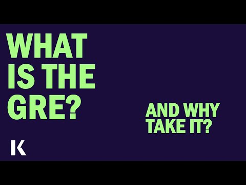 What is the GRE and why take it?