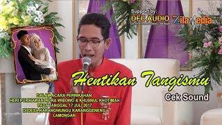 download lagu Cek Sound 2  - Hentikan Tangismu Cipt. Caca gratis
