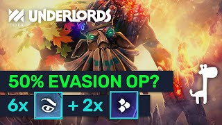 50% Evasion 30% Scaled Build! 6 Elusive New Builds! | Dota Underlords