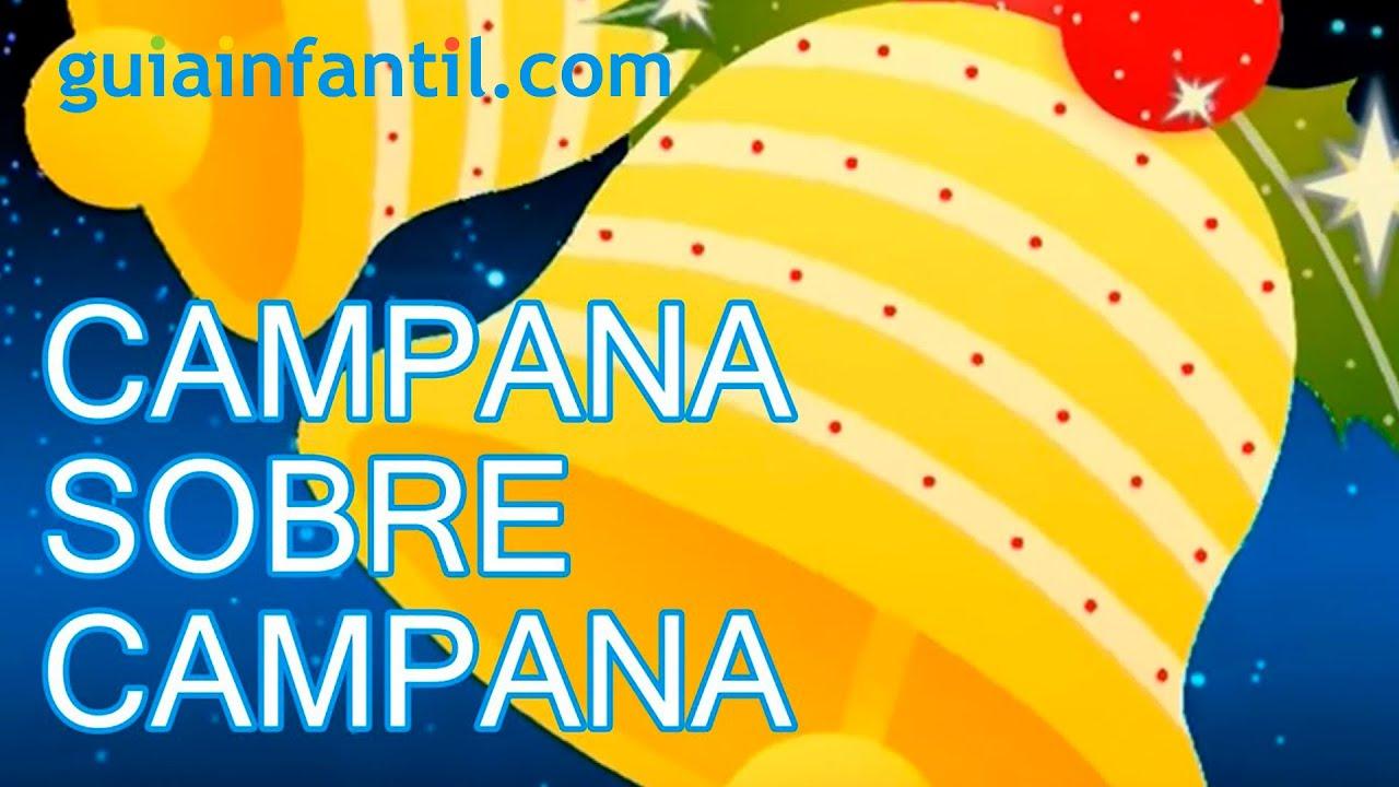 Campana sobre campana tradicional villancico de navidad - Campanas de navidad ...
