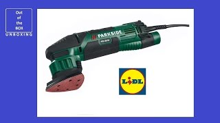 Parkside Delta Sander PDS 290 B2 UNBOXING (Lidl 290W, 12000-22000 rpm, rotates through 360)