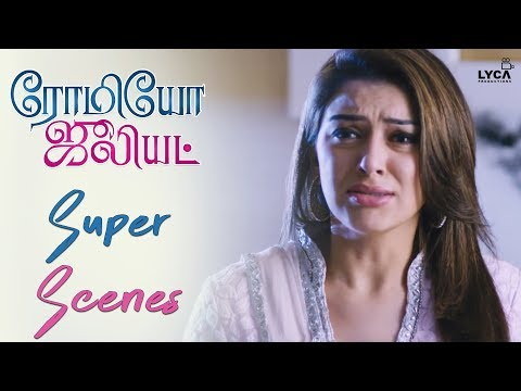 Hanshika Breaks Up With Jayam Ravi - Romeo Juliet   Scene   Lyca Productions