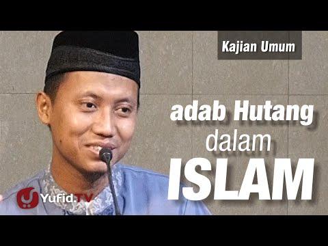 Kajian Umum : Adab Hutang Dalam Islam - Ustadz Ammi Nur Baits
