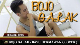 BOJO GALAK (COVER) BAYU HERMAWAN VERSI POP AKUSTIK  ( OFFICIAL MUSIC VIDEO + LIRIK )  #BANJARNEGARA
