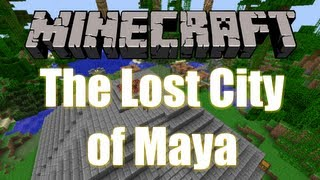 Minecraft - Custom Map - The Lost City of Maya Part 1