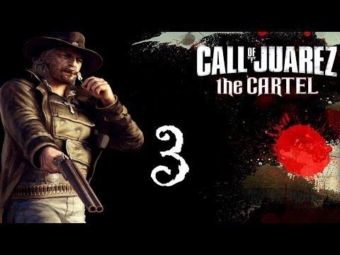Прохождение Call of Juarez: The Cartel [Часть #3]