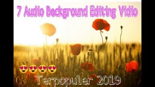 7 Background Song For Your Youtube Videos l Popular Youtube Audio Library Background Music