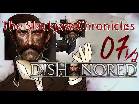 Cry Plays: Dishonored [P7 1/2]