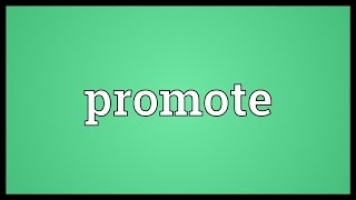 Promote Meaning