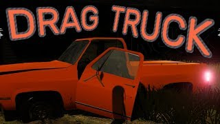 DRAG TRUCK! - Late Night 1320