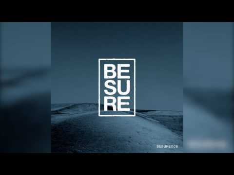 BESURE008 | 03. Tension - Bright Lights in a Distant Green (Original Mix) | Be Sure