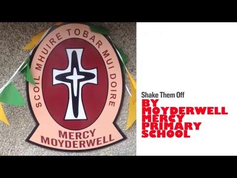Kerry4Sam - Shake Them Off by Moyderwell Mercy Primary School, Tralee.