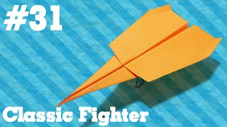 How to make a paper airplane that Flies - Simple Origami paper planes for Kids #31| Classic Fighter