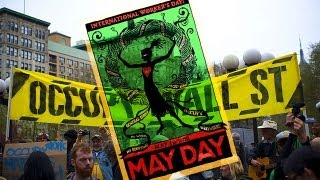 May Day Occupy Wall Street Protests Attempt To Rekindle Movement.
