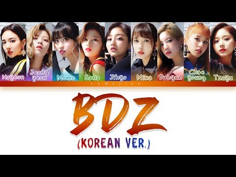 (Concert Ver.) TWICE (트와이스) - BDZ (Korean Ver.) [Color Coded Lyrics/Han/Rom/Eng]