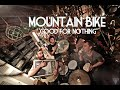 Mountain Bike - Good For Nothing - Live Session by