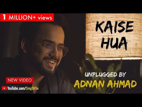 Download Lagu  Kaise Hua | Unplugged by Adnan Ahmad | Sing Dil Se | Kabir Singh | Shahid | Kiara | Vishal Mishra Mp3 Free