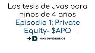 Introducción amateur al Private Equity con el ejemplo de Apollo Global Management por Jvas