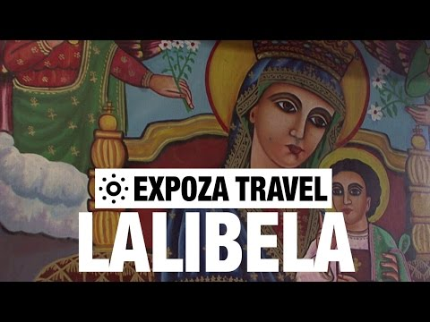 Lalibela (Ethiopia) Vacation Travel Video Guide