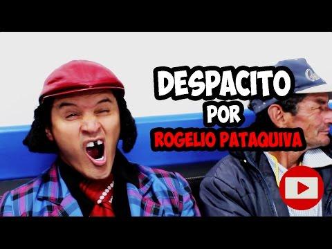 Download Lagu LUIS FONSI / DESPACITO /HASSAM / Parodia Por Rogelio Pataquiva MP3 Free