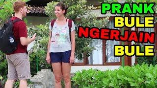 PRANK BULE NGERJAIN BULE DI BALI