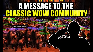 My Message To The Classic WoW Community