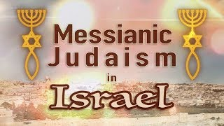 Messianic Judaism in Israel