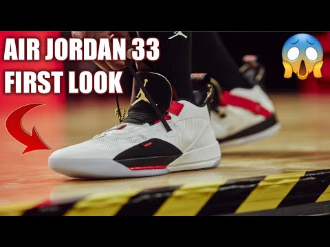 AIR JORDAN 33 FIRST LOOK