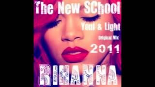 download lagu The New School - Rihann.a - Dj Yoni  gratis