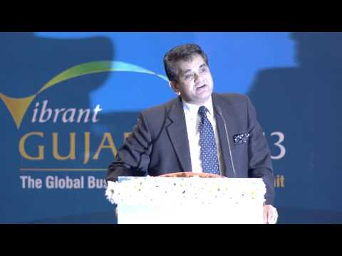 Amitabh Kant's speech during the Inaugural Ceremony of Vibrant Gujarat Global Summit 2013