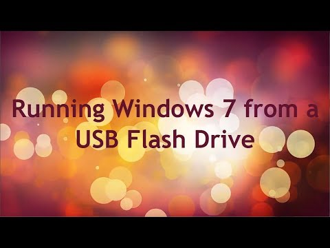 How to Run Windows 7 from a USB Flash Drive
