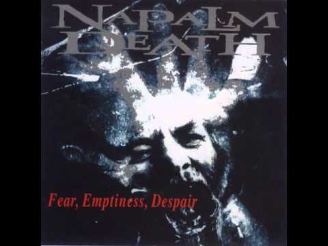 Napalm Death (Fear, Emptiness, Despair) - [Full Album]