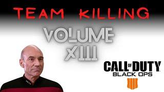 Team Killing on Blackout Volume VIII | COD Black Ops 4 Trolling