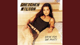 Gretchen Wilson Homewrecker