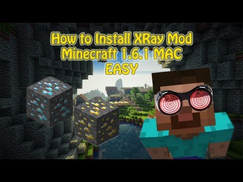 How to Install XRay Mod Minecraft 1.6.2 MAC EASY