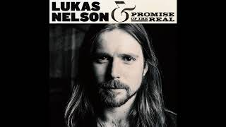 Lukas Nelson & Promise Of The Real   Find Yourself