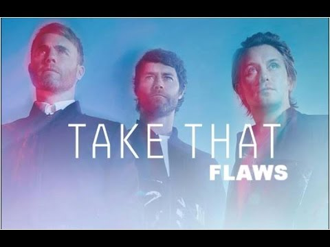 Take That - Flaws