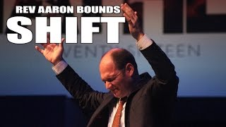 2016 06 23 - Rev Aaron Bounds - SHIFT