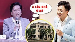 Trấn Thành tậu 3 căn nhà KHỦNG tại Mỹ, CHÍNH THỨC soán ngôi danh hài giàu nhất Việt Nam!