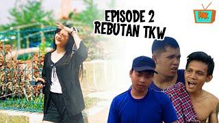 TKW cantik pulang kampung jadi rebutan. (episode 02)