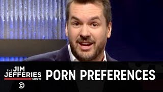 Porn Preferences in the South - The Jim Jefferies Show