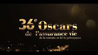 36e Cérémonie des Oscars de l'Assurance vie, de la Retraite et de la Prévoyance