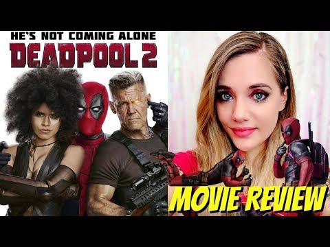 DEADPOOL 2 (2018) - Movie Review - David Leitch, Ryan Reynolds, Josh Brolin