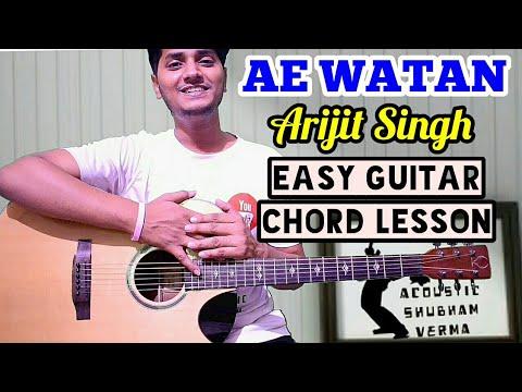 Download Lagu  Ae watan - Arijit singh - Easy guitar chord lesson, beginner guitar tutorial, Chords and tabs Mp3 Free