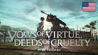 FINAL FANTASY XIV Patch 5.1 - Vows of Virtue, Deeds of Cruelty