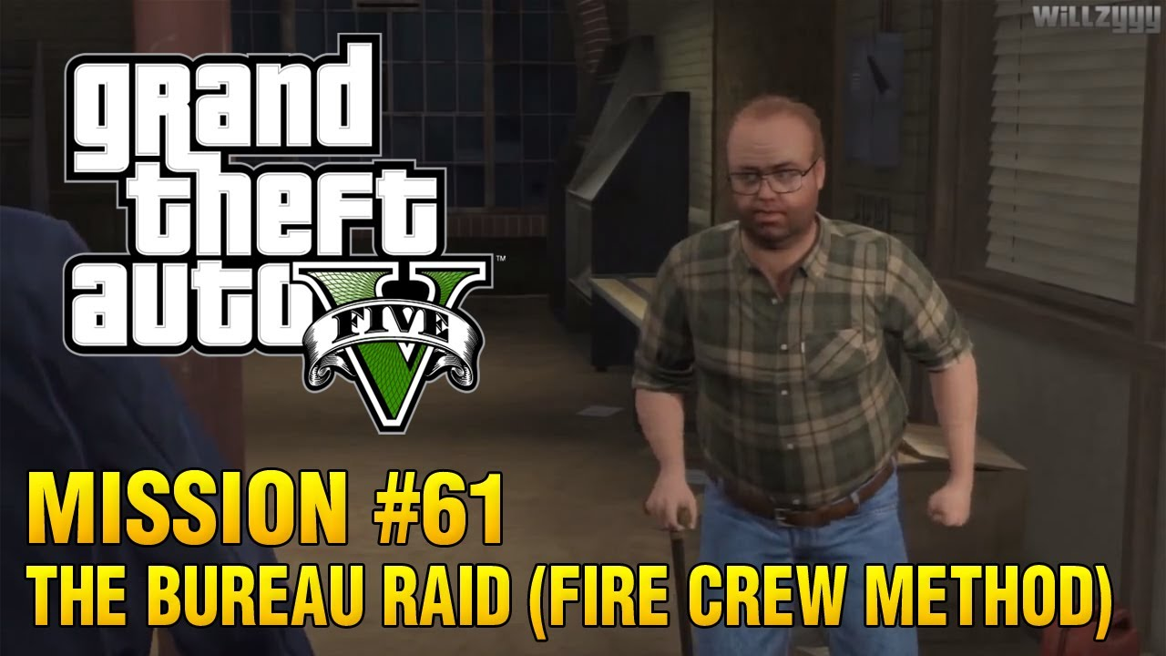 grand theft auto v mission 61 the bureau raid fire