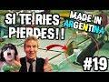 SI TE RIES PIERDES!! #19| MADE IN ARGENTINA | 2018 | 100%AHREBOLUDO | HD 4K